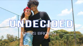 Undecided - Chris Brown | Choreography by Wallacy Gabriel