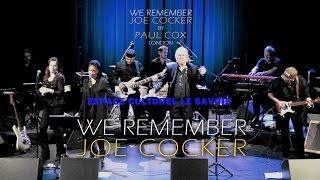 "WE REMEMBER JOE COCKER ""Bad Bad Sign"" at LE SAVOIE - France"