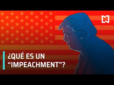 ¿Qué es un Impeachment? | Donald Trump podría ser destituido como presidente de Estados Unidos