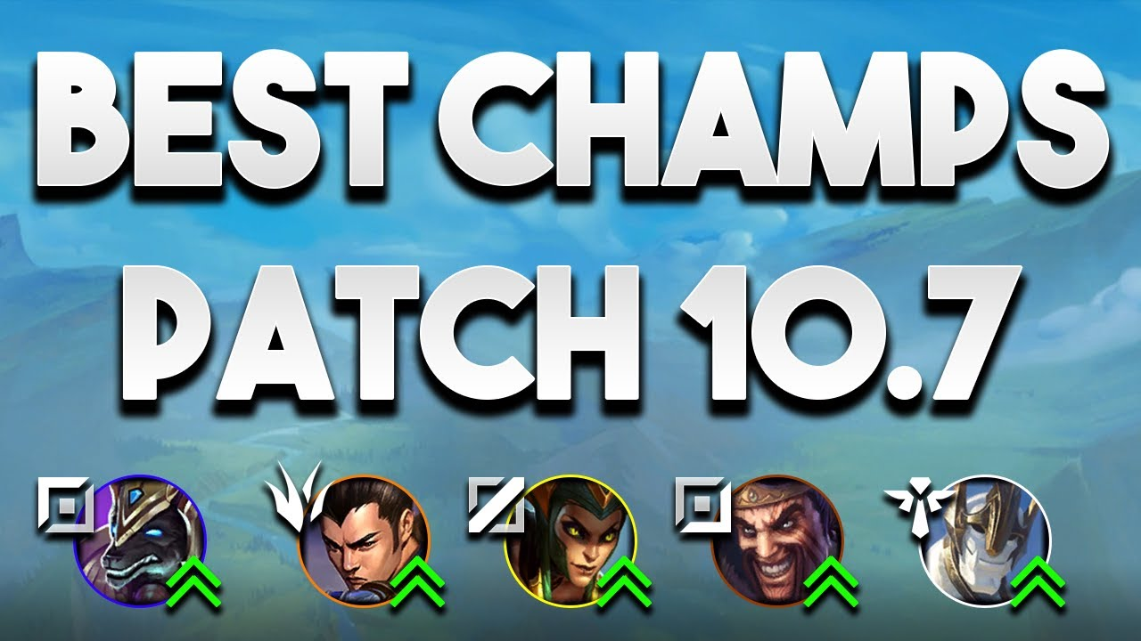 Best Champions Patch 10 7 For All Roles To Carry Solo Queue Lol Tier List Patch 10 7 Youtube