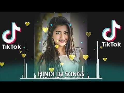 April 2020 Tiktok Dj Dance Hindi Tiktok Song Dj Remix 2020 Tiktok Viral Dj Song 2020 Hindi Youtube