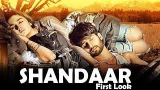 Shandaar FIRST LOOK RELEASES | Alia Bhatt, Shahid Kapoor