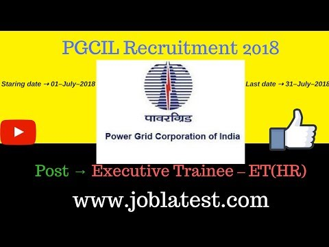 PGCIL Recruitment 2018 | Post Graduation / MBA / Diploma : 25 Latest Govt Jobs | Apply Online