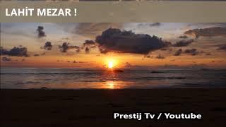 Lahit Mezar - ( Takipçi Hikayeleri # 5 )