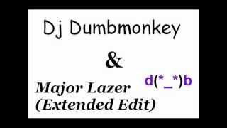 Dj DumbMonkey & Major Lazer (Extended Edit)