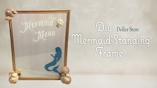 MERMAID STANDING FRAME - Dollar Tree DIY