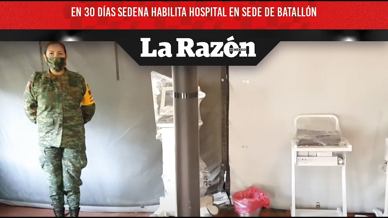 En 30 días Sedena habilita hospital en sede de batallón