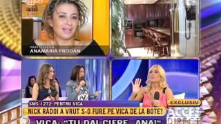 Vica Blochina și Anamaria Prodan, contradicții din cauza lui Nick Rădoi