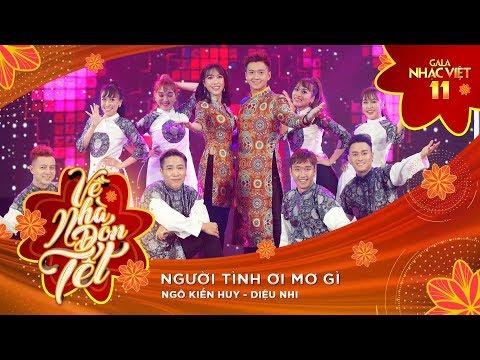 Người Tình Ơi Mơ Gì - Ngô Kiến Huy, Diệu Nhi | Gala Nhạc Việt 11 (Official)