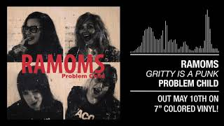 """Ramoms - """"Gritty Is A Punk"""""""
