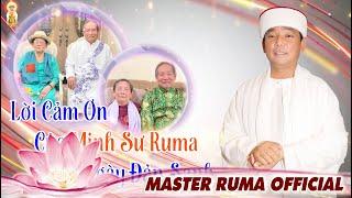 Lời Cảm Ơn Của Minh Sư Ruma Ngày Đản Sanh | MASTER RUMA OFFICIAL