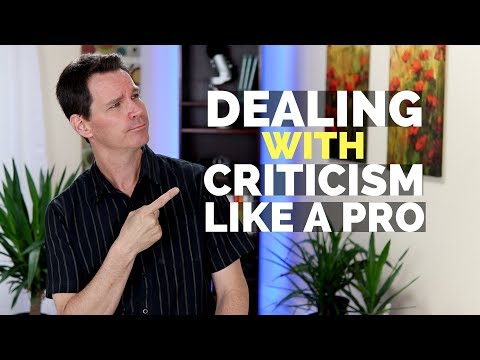 How to Deal with Criticism