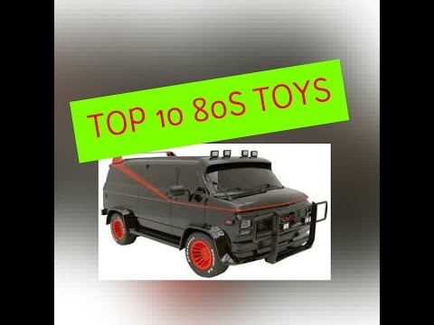 top 10 toys from the 80s