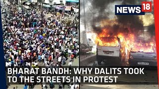 Bharat Bandh | Why Dalits Took To the Streets in Protest | Explainer