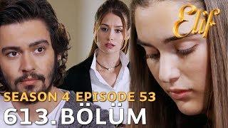 Video Elif Episode 613 | Season 4 Episode 53 download MP3, 3GP, MP4, WEBM, AVI, FLV Desember 2017