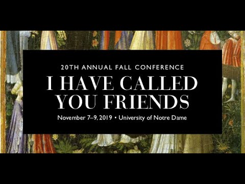 Fall Conference 2019 – Beauty Beheld in Common: Art and Friendship