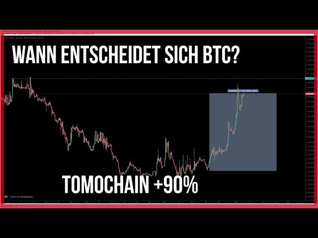 😴 6561$ Bitcoin Analyse mit Ethereum, Litecoin & Tomochain +90%
