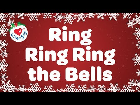 Ring Ring Ring  the Bells with Lyrics | Kids Christmas Songs | Children Love to Sing