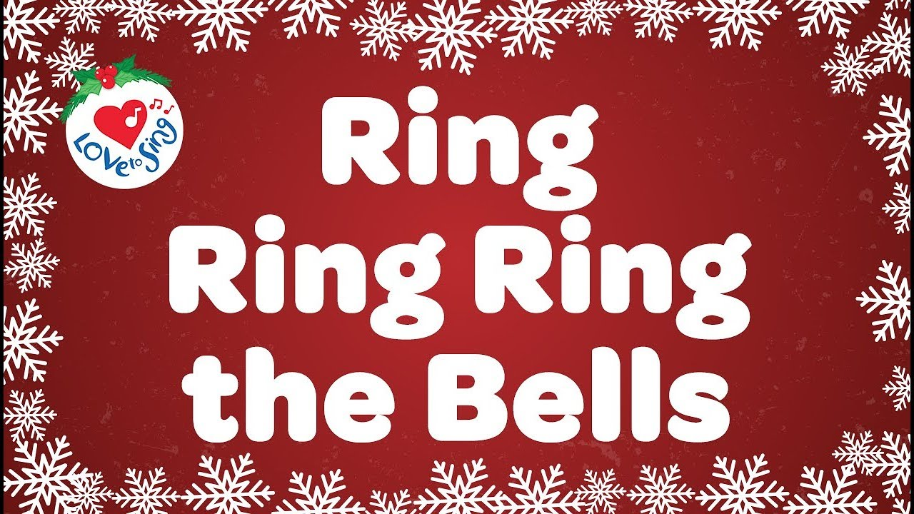 Ring Ring Ring the Bells with Lyrics   Christmas Songs - YouTube