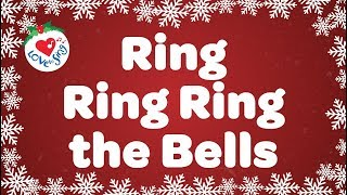 Ring Ring Ring the Bells | Kids Christmas Songs | Children Love to Sing
