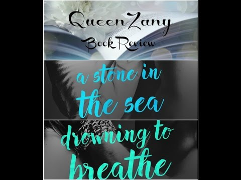 queenzany-video-review-of-a-stone-in-the-sea-&-drowning-to-breathe-by-a.l.jackson