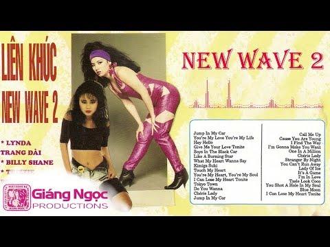 LK NEW WAVE 2 80's - Lynda Trang Đài, Trizzie Phương Trinh | Nhạc Hải Ngoại Thập Niên 80