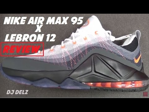 100% authentic 75886 69547 Nike Air Max 95 Lebron 12 Low