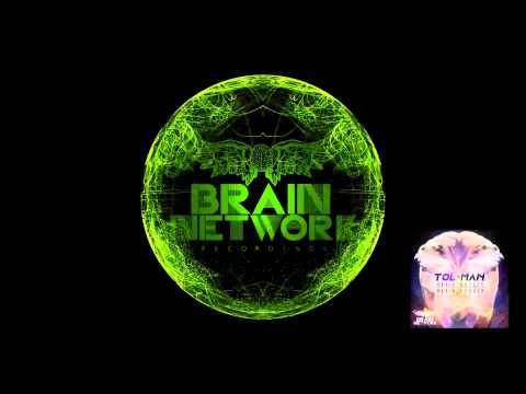 Tol-Man - Brain Matter  [Brain Network Recordings]