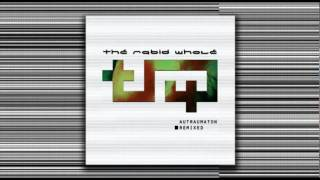 THE RABID WHOLE - My Love, My Blood (Mind.In.A.Box Mix) from 'Autraumaton Remixed' (2011)