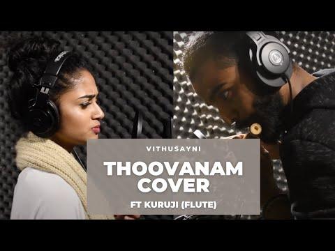 Thoovanam | Music Cover | Vithusayni Paramanathan ft. Kuruji