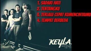 Download lagu KEYLA BAND - terlalu cepat mencintaimu ALBUM HITS INDO