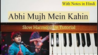 Abhi Mujh Mein Kahin Harmonium Tutorial (Sargam Notes)   Piano