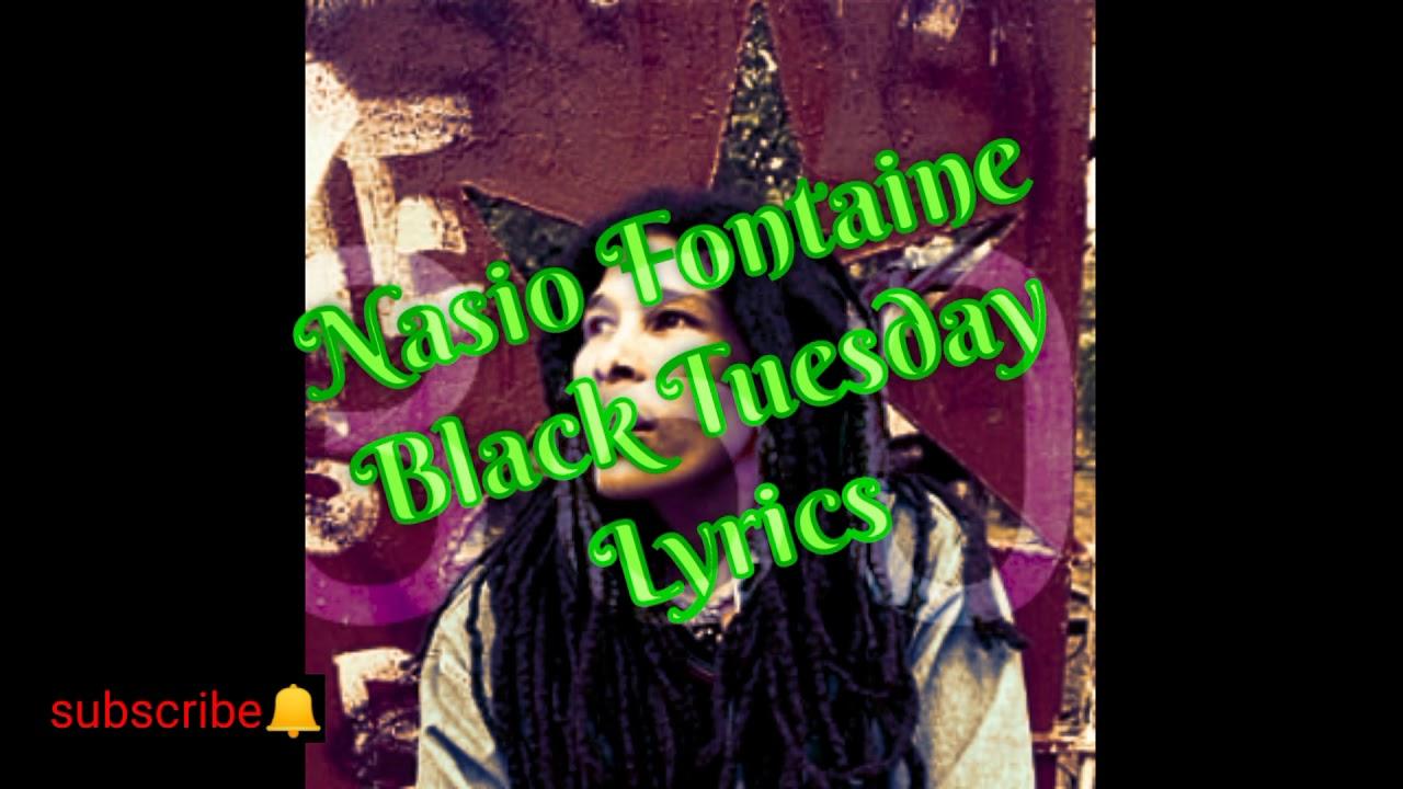 Download Nasio Fontaine - Black Tuesday Lyrics
