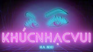 KHÚC NHẠC VUI remake - HÀ NHI || OFFICIAL LYRIC VIDEO