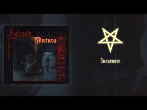 Lychgate - Incarnate