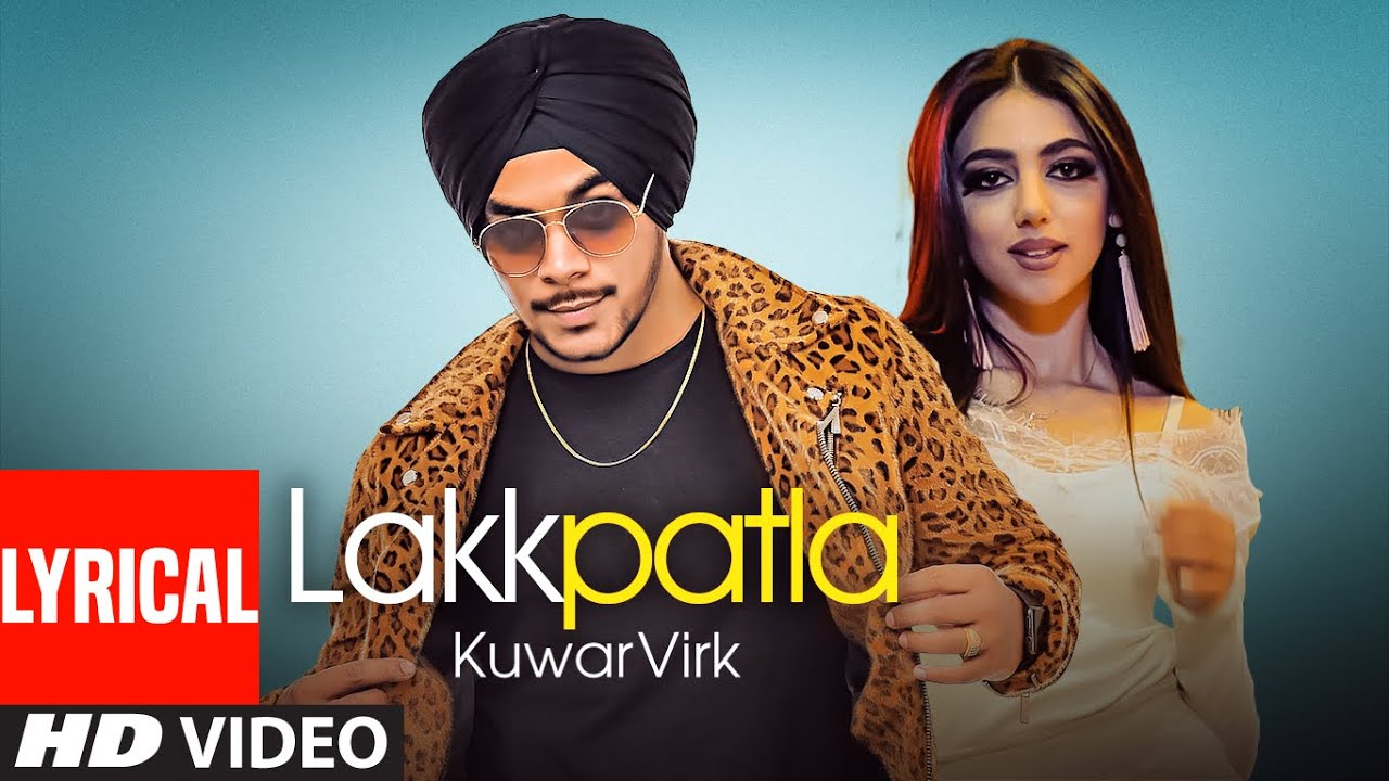 Kuwar Virk (Official Lyrical Punjabi Song) Lakkpatla | Latest Punjabi Songs 2019