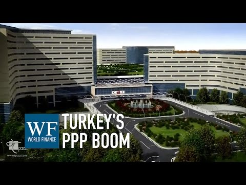How PPP is transforming Turkey | World Finance
