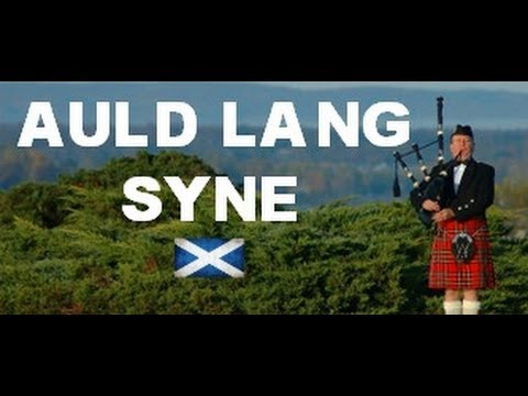 ♫ Scottish Bagpipes - Auld Lang Syne ♫
