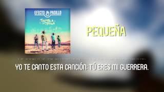 Efecto Pasillo - Pequeña [Lyric Video Oficial]