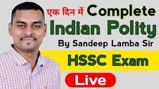 Complete Indian Polity for HSSC Exam | By Sandeep Lamba Sir | Based On Previous Year Hssc Exam