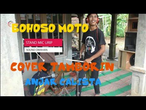 Bohoso Moto Cover Tamborin Anjar Calista Vs Sound Omah An