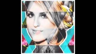 Dear Future Husband - Meghan Trainor (instrumental) [Lyrics in Description]