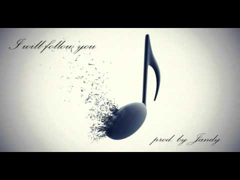I will follow you (RnB, pop beat) original. prod by Jandy Mp3