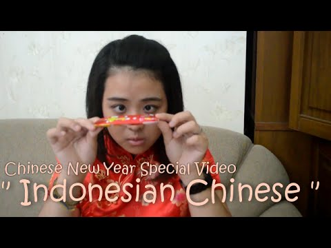 "CHINESE NEW YEAR SPECIAL : TYPICAL ""INDONESIAN CHINESE"""