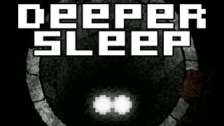 Deeper Sleep