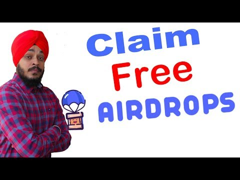 Free Airdrops | Earn $2000 free from Airdrops | Claim Airdrop| How to Claim in Hindi 2018