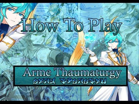 [Elsword]How To Play Arme Thaumaturgy