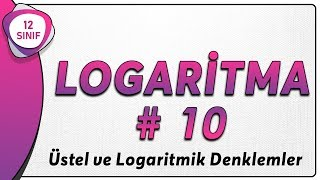 Logaritma 10  12.Sınıf Matematik (yeni müfredat)   AYT Matematik 12.sınıf logaritma
