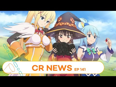 ...  KONOSUBA... | CR NEWS EP 141