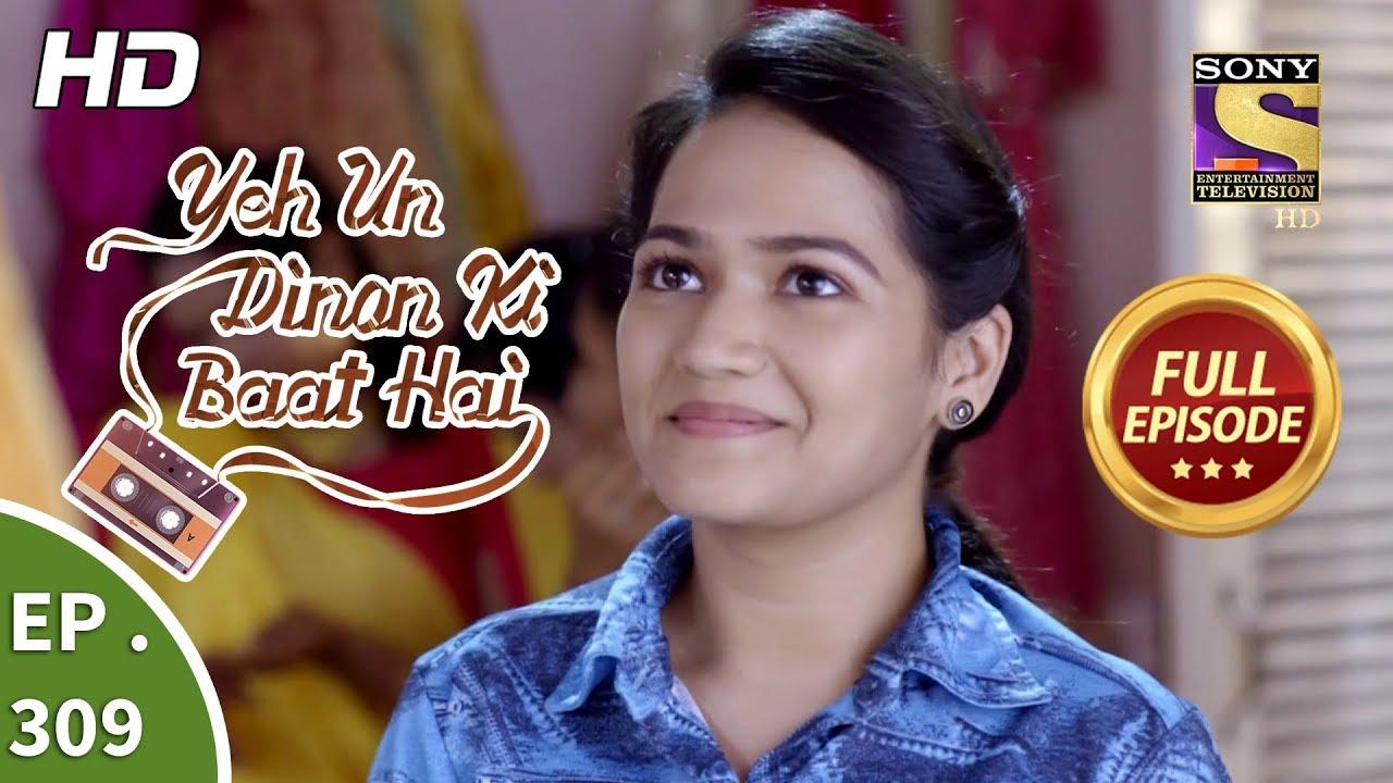 Download Yeh Un Dinon Ki Baat Hai - Ep 309 - Full Episode - 27th November, 2018